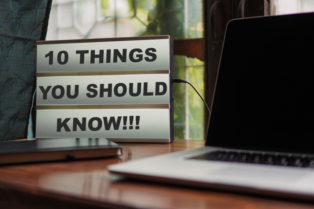 10 things you should know